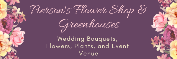 Pierson's Flower Shop & Greenhouses