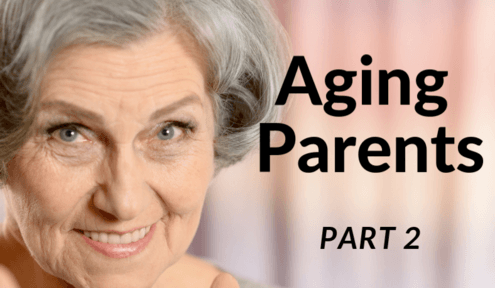 Aging Parents: Part 2 - I'm OK, You're OK