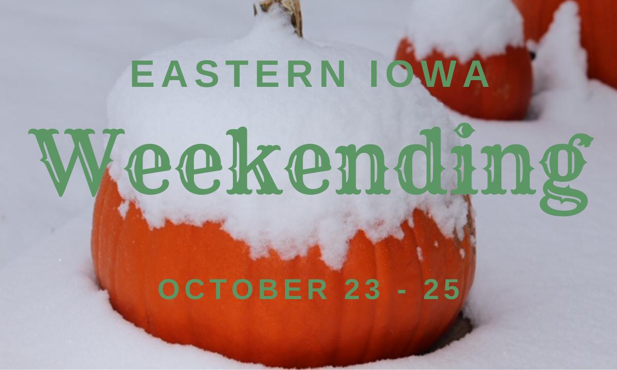Weekending Oct 23-25
